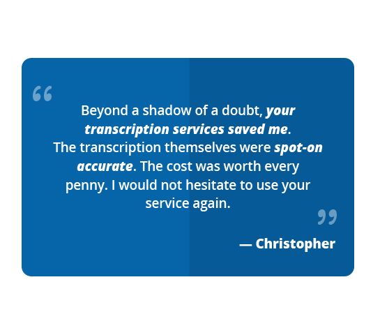 Four hour quote from one of Transcriptionwing's customers