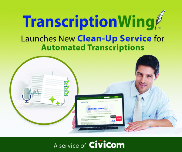 TranscriptionWing™ launches clean-up service for automated transcripts
