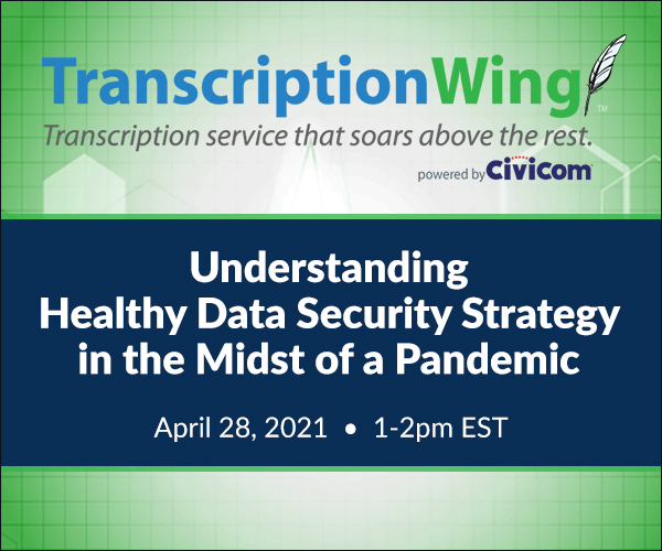 Civicom® Webinar: Understanding Healthy Data Security Strategy in the Midst of a Pandemic